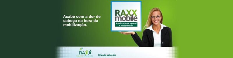 NOVIDADE: RAXX MOBILE - MOBILIZAÇÃO DE PESSOAS E EQUIPAMENTOS